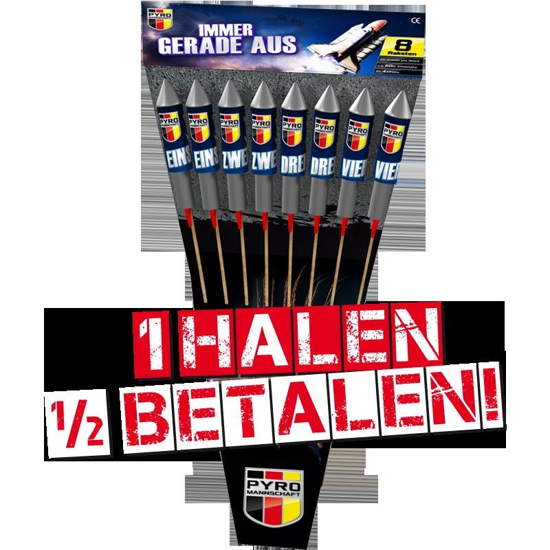 Immer Gerade Aus 1 HALEN = 1/2 BETALEN!!