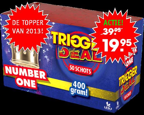 Trigger Deal Number One*