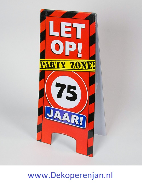warning signs 75 Jaar