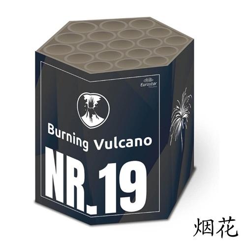 Burning Vulcano 19's